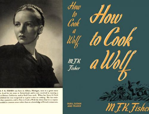 To Cook A Wolf – Baking with M F K Fisher